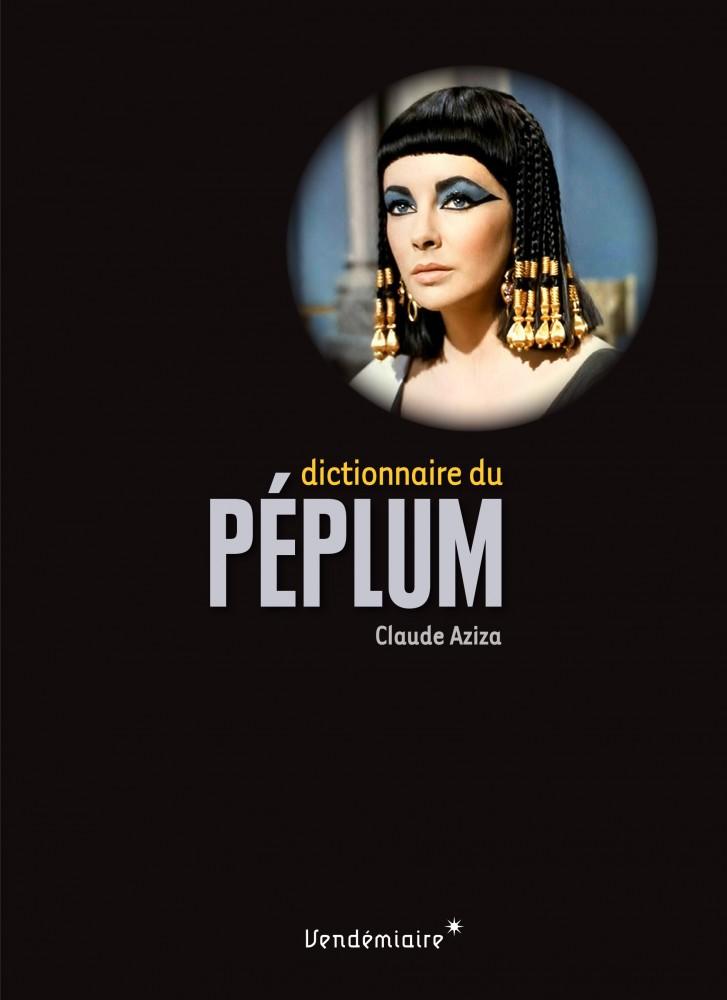 Claude Azziza vient présenter et dédicacer son Dictionnaire du Péplum chez De natura rerum mercredi 29 mai à 17h.