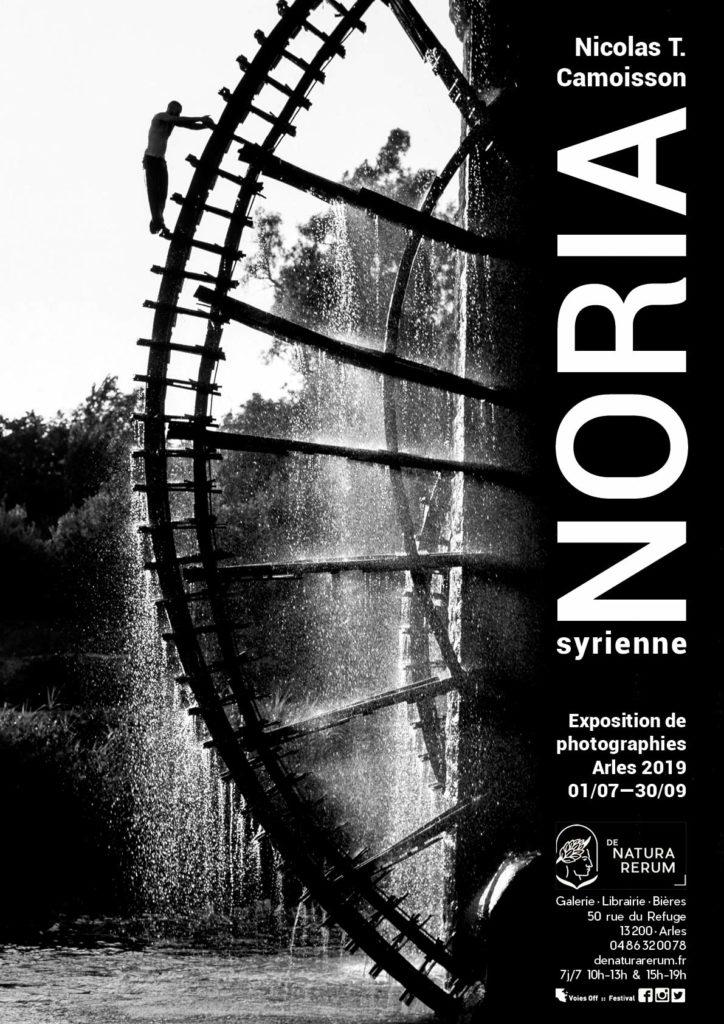 NORIA syrienne, exposition de Nicolas Tarek Camoisson, Arles, été 2019.