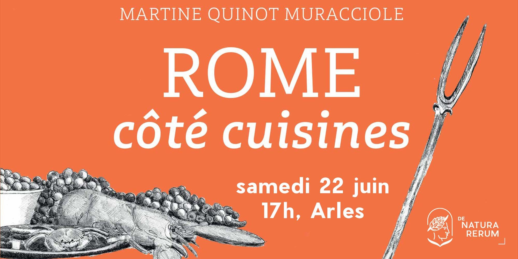 Rome côté cuisine, Belles Lettres, Dédicace samedi 22 juin à Arles