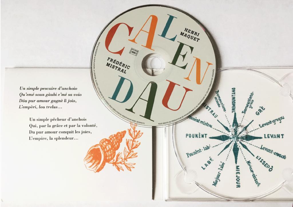 Le CD Calendau, composition polyphonique de Henri Maquet adapté du texte de Frédéric Mistral.