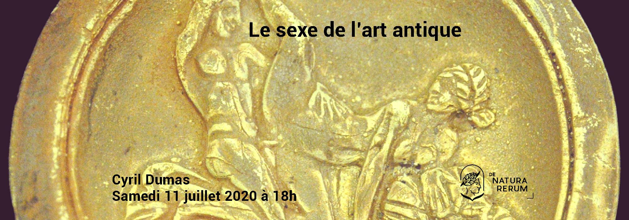 Le sexe de l'art antique. Cyril Dumas chez De natura rerum