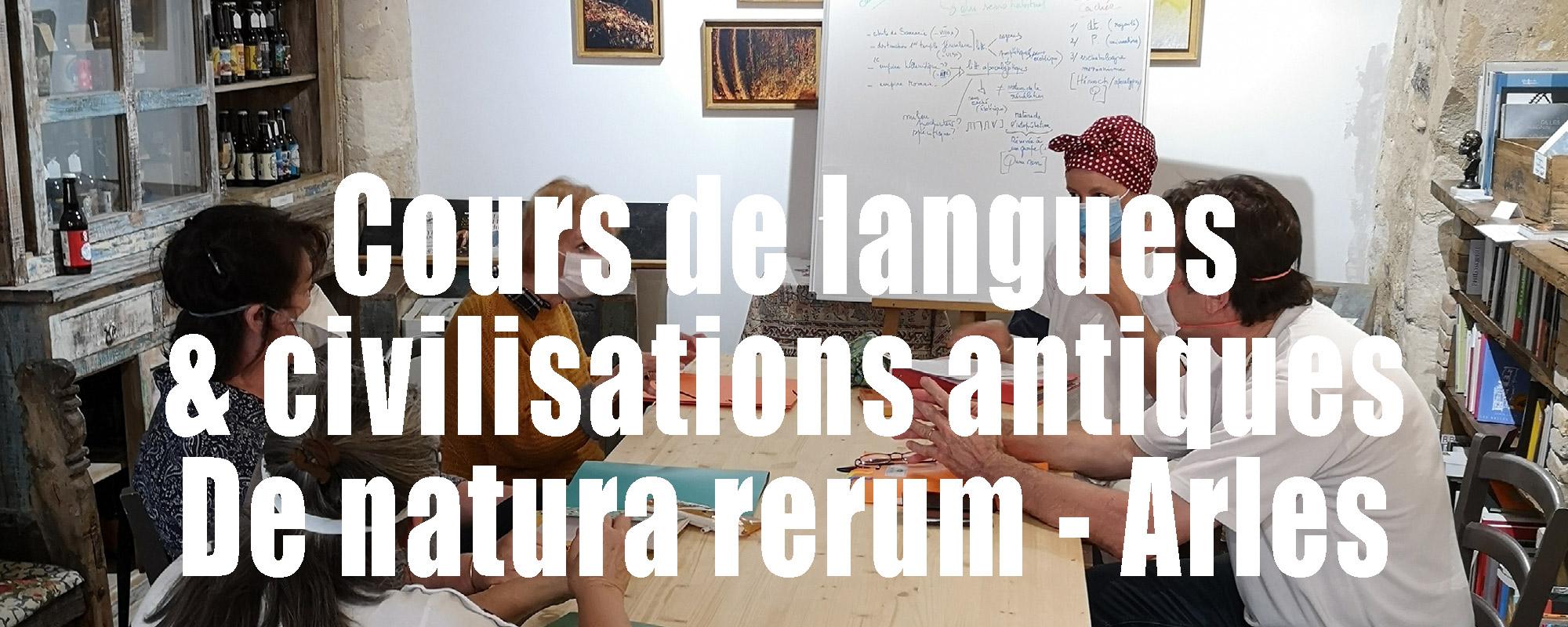 Cours de langues et civilisations antiques chez De natura rerum à Arles