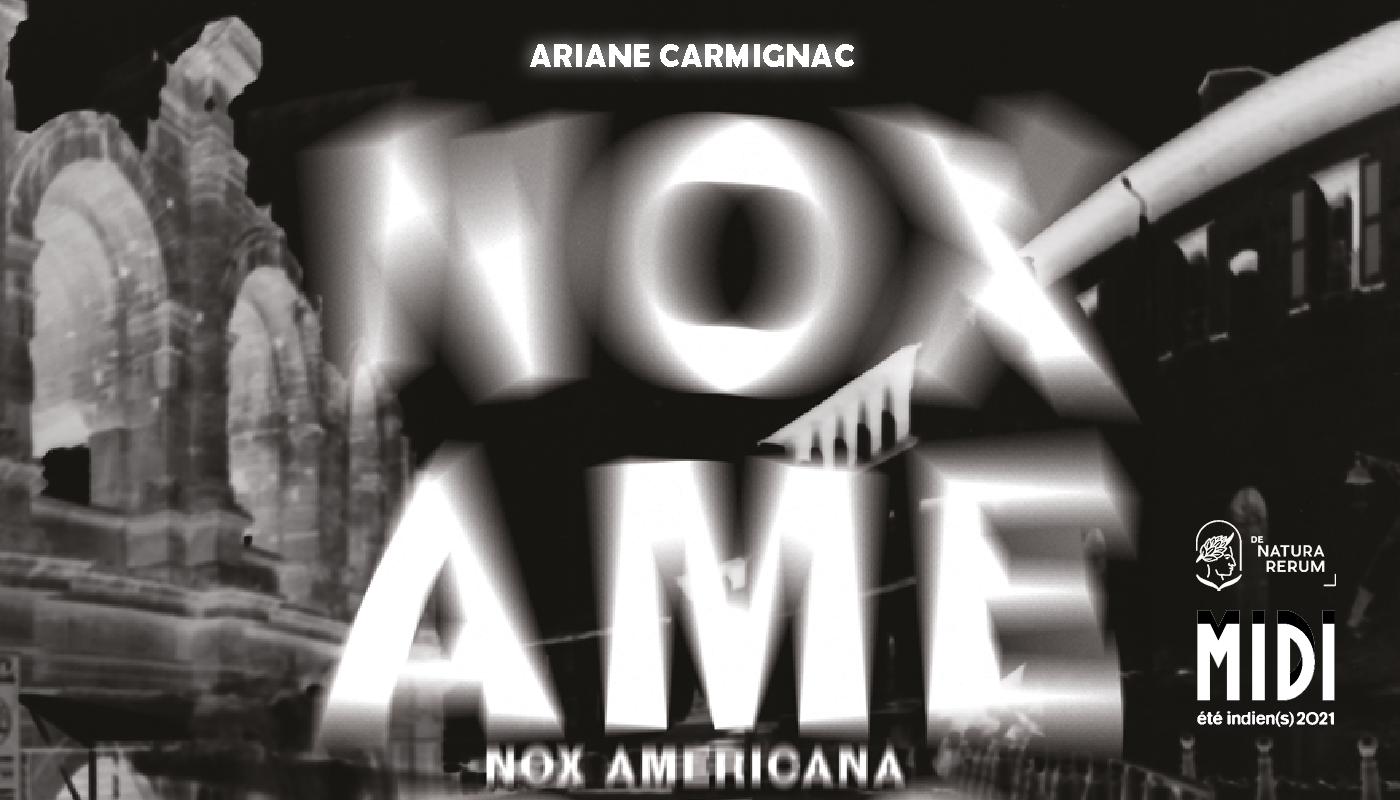DNR nox americana Ariane Carmignac sept. 2021 Arles